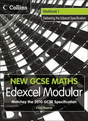 New GCSE Maths: Workbook 1: Edexcel Modular (B)