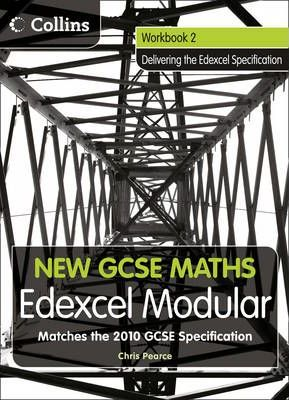 New GCSE Maths: Workbook 2: Edexcel Modular (B)