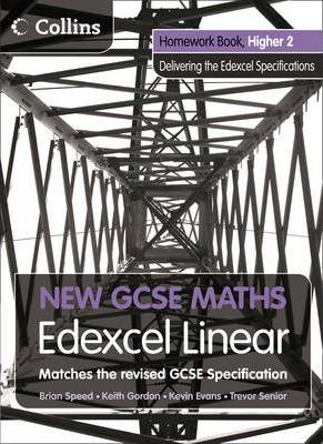 New GCSE Maths: Homework Book Higher 2: Edexcel Linear (A)