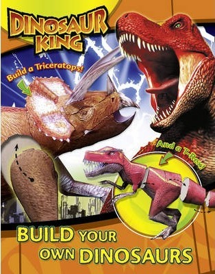 Dinosaur King: Build Your Own Dinosaurs