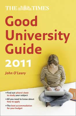 """The """"Times"""" Good University Guide 2011"""