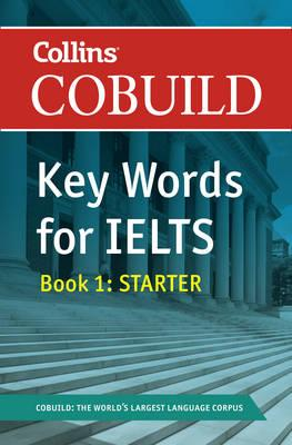 COBUILD Key Words for IELTS: Book 1 Starter