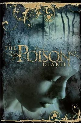 The Poison Diaries 2