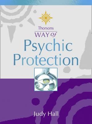 Thorsons Way of - Psychic Protection