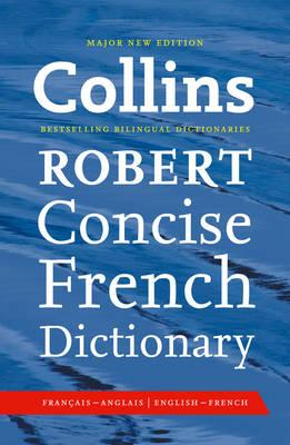 Collins Robert Concise French Dictionary 8th Edition