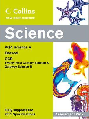 Collins GCSE Science 2011: Science Assessment Pack