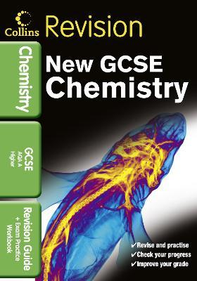Collins GCSE Revision: GCSE Chemistry AQA A: Revision Guide and Exam Practice Workbook