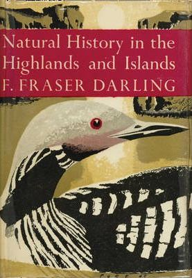 The Natural History of the Highlands and Islands