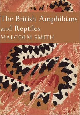 The British Amphibians and Reptiles