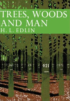 Trees, Woods and Man