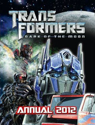 Transformers Dark of the Moon - Annual 2012