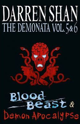 Volumes 5 and 6 - Blood Beast/Demon Apocalypse