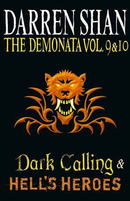 Volumes 9 and 10 - Dark Calling/Hell's Heroes