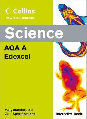Collins GCSE Science 2011: Science Interactive Book AQA and Edexcel