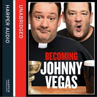 Becoming Johnny Vegas