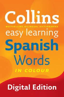 Collins Easy Learning Spanish: Easy Learning Spanish Words