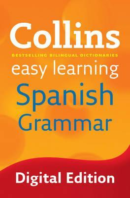 Collins Easy Learning Spanish: Easy Learning Spanish Grammar
