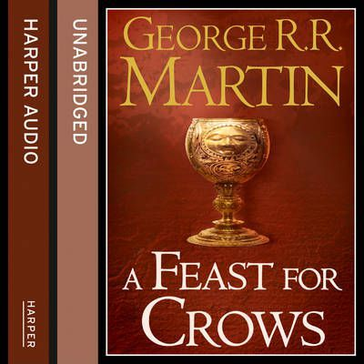 A Feast for Crows (Part Two)