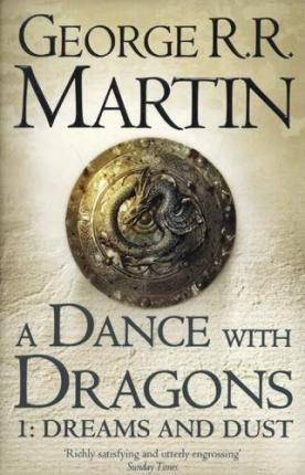 A Dance With Dragons: Part 1 Dreams and Dust Cover Image