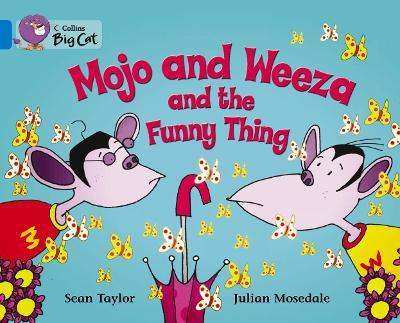 Mojo and Weeza and the Funny Thing Workbook