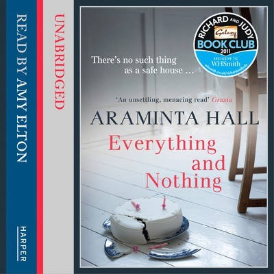 Everything and Nothing : Araminta Hall : 9780007508785