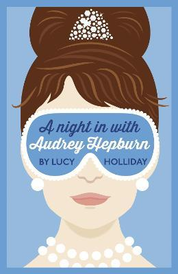 A Night in with Audrey Hepburn: Book 1