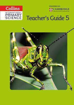 International Primary Science Teacher's Guide 5