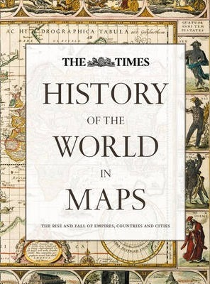 History of the world in maps the times 9780007588244 history of the world in maps gumiabroncs Choice Image