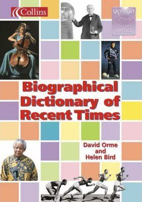 Biographical Dictionary of Recent Times