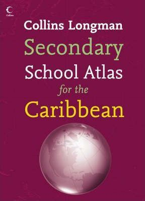 Collins Longman Secondary School Atlas for the Caribbean