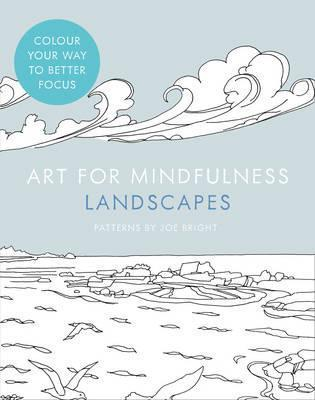 Art for Mindfulness: Landscapes