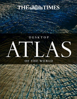 The Times Desktop Atlas of the World Cover Image