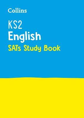 KS2 English SATs Revision Guide: 2018 Tests