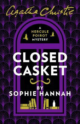 Closed Casket : The New Hercule Poirot Mystery