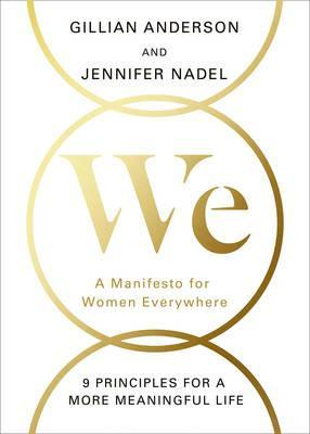 We : A Manifesto for Women Everywhere
