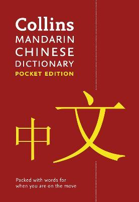 Collins Mandarin Chinese Pocket Dictionary : The Perfect Portable Dictionary