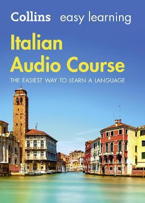 Easy Learning Italian Audio Course : Language Learning the Easy Way with Collins