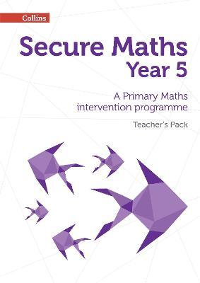 Secure Year 5 Maths Teacher's Pack  A Primary Maths Intervention Programme