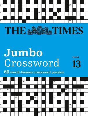 The Times 2 Jumbo Crossword Book 13  60 Large General-Knowledge Crossword Puzzles