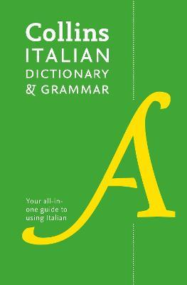 Collins Italian Dictionary and Grammar : Two Books in One