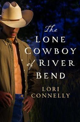 The Lone Cowboy of River Bend
