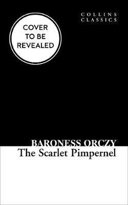 the scarlet pimpernel the classic collection