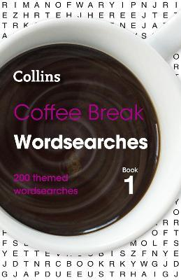Coffee Break Wordsearches Book 1  200 Themed Wordsearches