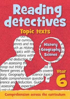 Year 6 Reading Detectives: topic texts with free download : Keen