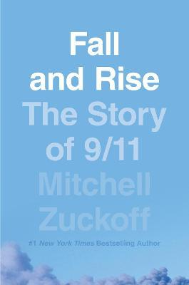 Fall and Rise: The Story of 9/11