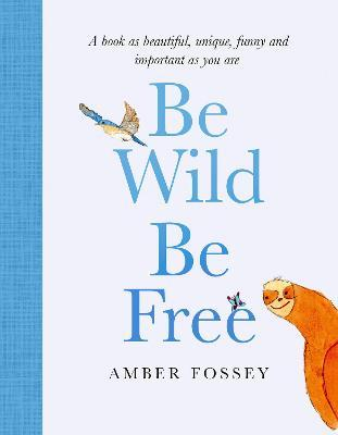 Be Wild, Be Free Cover Image