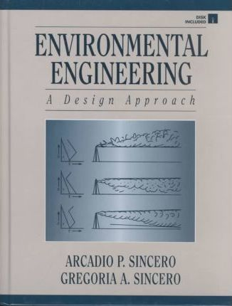 Environmental Engineering Arcadio P Sincero 9780024105646