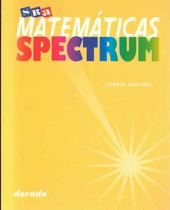 Mathematics Spectrum - Gold Book, Level 1 Spanish