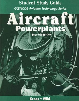 Aircraft: Powerplants, Student Study Guide