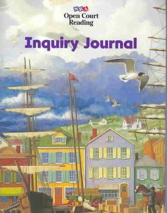 Open Court Reading Inquiry Journal